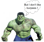 Hulk Doesn't Like Burpees